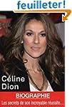 C�line Dion - Les secrets de son incr...