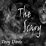 The Scary | Troy Davis
