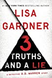 3 Truths and a Lie: A Detective D. D. Warren Story (Kindle Single)
