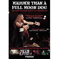 Madder Than A Full Moon Dog