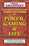 Poker, Gaming, and Life (1880685175) by Sklansky, David