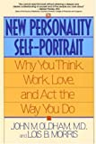 img - for The New Personality Self-Portrait: Why You Think, Work, Love and Act the Way You Do by John M. Oldham (1995-08-01) book / textbook / text book