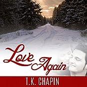Love Again | [T.K. Chapin]