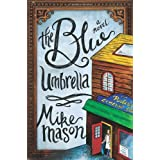 Blue Umbrella, Theby Mike Mason
