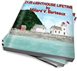 img - for OUR LIGHTHOUSE LIFETIME book / textbook / text book
