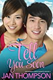 Tell You Soon: A Contemporary Christian Romance (Savannah Sweethearts Book 2)