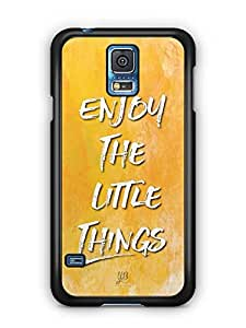 YuBingo Enjoy The Little Things Designer Mobile Case Back Cover for Samsung Galaxy S5