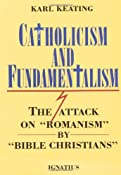 Amazon.com: Catholicism and Fundamentalism: The Attack on 