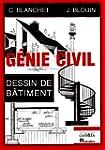 G�nie Civil : Dessin de b�timent, lyc...
