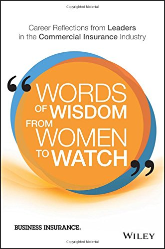 words-of-wisdom-from-women-to-watch-career-reflections-from-leaders-in-the-commercial-insurance-indu