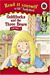 Read It Yourself: Goldilocks and the Three Bears - Level 1