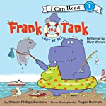 Frank and Tank: Lost at Sea (       UNABRIDGED) by Sharon Phillips Denslow, Regan Dunnick Narrated by Oliver Wyman