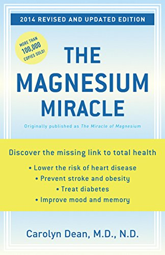 The Magnesium Miracle (Revised and Updated) (Carolyn Dean Md Nd compare prices)