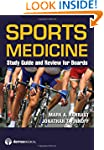 Sports Medicine: Study Guide and Revi...