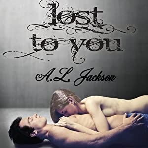 Lost to You: Take This Regret Series, Book 4 | [A. L. Jackson]