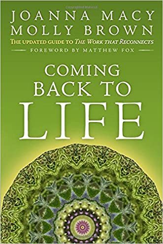 Coming Back to Life: The Updated Guide to the Work that Reconnects