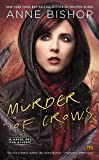 Murder of Crows: A Novel of the Others