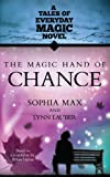 img - for The Magic Hand of Chance (Tales of Everday Magic) book / textbook / text book