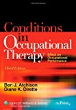 Conditions in Occupational Therapy: Effect on Occupational Performance (Spiral Manual Series)