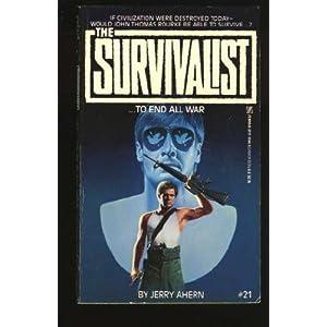 To End All War (Survivalist No 21)
