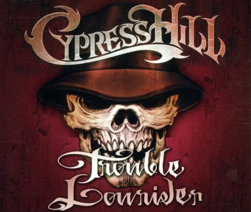 Trouble / Lowrider / Jack Your Back / Rap by Cypress Hill (2002-02-05)