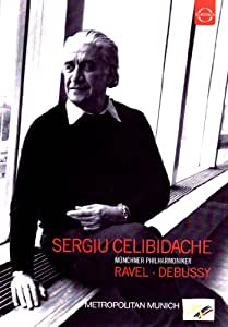 Sergiu Celibidache Conducts Ravel and Debussy [Import]