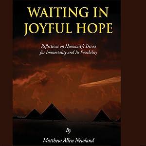 Waiting in Joyful Hope Audiobook