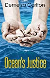 Oceans Justice (Oceans Gift - Turbulence and Triumph Series Book 1)