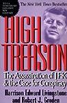 High Treason: The Assassination Of Jf...