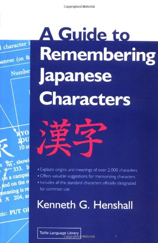 A Guide to Remembering Japanese Characters (Tuttle language library)