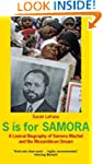 S is for Samora: A Lexical Biography...