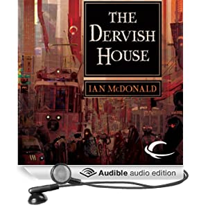 The Dervish House (Unabridged)