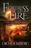 Fortress of Fire (The Cloud Warrior Saga Book 4)