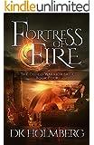 Fortress of Fire (The Cloud Warrior Saga Book 4)