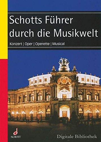 schott-fuhrer-durch-die-musikwelt-konzert-oper-operette-musical-schott-music-software-cd-rom-sms-122
