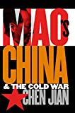 img - for Mao's China and the Cold War (The New Cold War History) book / textbook / text book