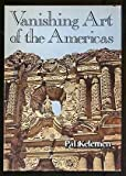 img - for Vanishing Art of the Americas book / textbook / text book