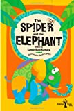 img - for The Spider and the Elephant (Cotton Tree Books) (Volume 1) book / textbook / text book
