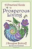 A Practical Guide to Prosperous Living