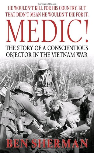 medic-the-story-of-a-conscientious-objector-in-the-vietnam-war