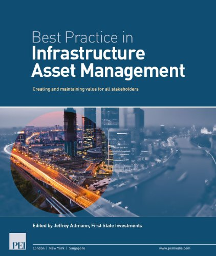 best-practice-in-infrastructure-asset-management-creating-and-maintaining-value-for-all-stakeholders