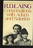 Conversations with Adam and Natasha (039442008X) by Laing, R. D