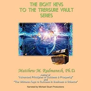The Eight Keys to the Treasure Vault Series | [Matthew Radmanesh]