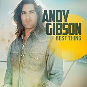Andy Gibson - Best Thing
