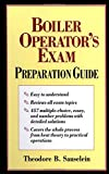 Boiler Operator's Exam Preparation Guide - 0070579687