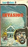Invasion (Laser #9) (0373720092) by Aaron Wolfe