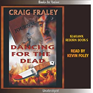 Dancing for the Dead | [Craig Fraley]