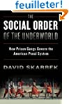 The Social Order of the Underworld: H...