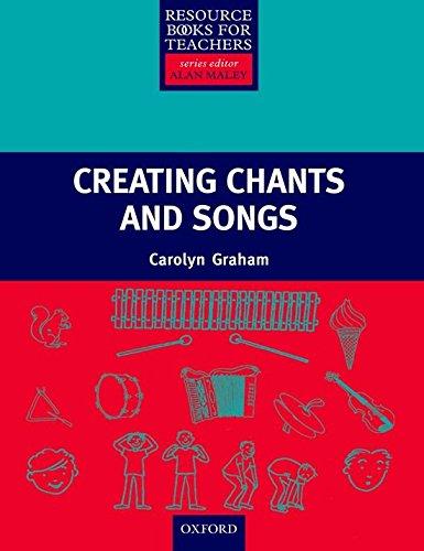 Resource Books for Teachers: Creating Chants and Songs (Resource Book for Teachers)