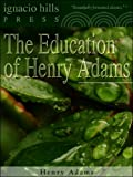 Image of The Education of Henry Adams ((The literary classic!))